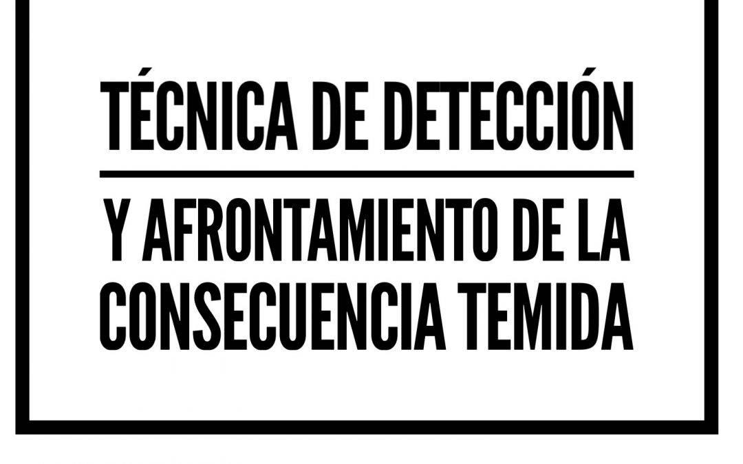 DACT: Técnica de detección y afrontamiento de la consecuencia temida